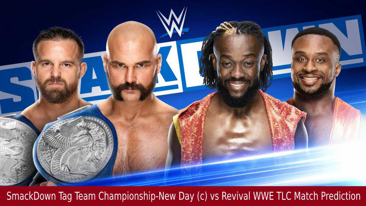 SmackDown Tag Team Championship-New Day (c) vs Revival WWE TLC Match Prediction