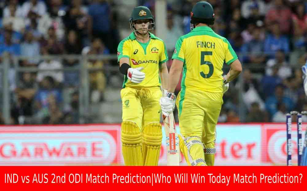 IND vs AUS 2nd ODI Match Prediction Who Will Win Today Match Prediction