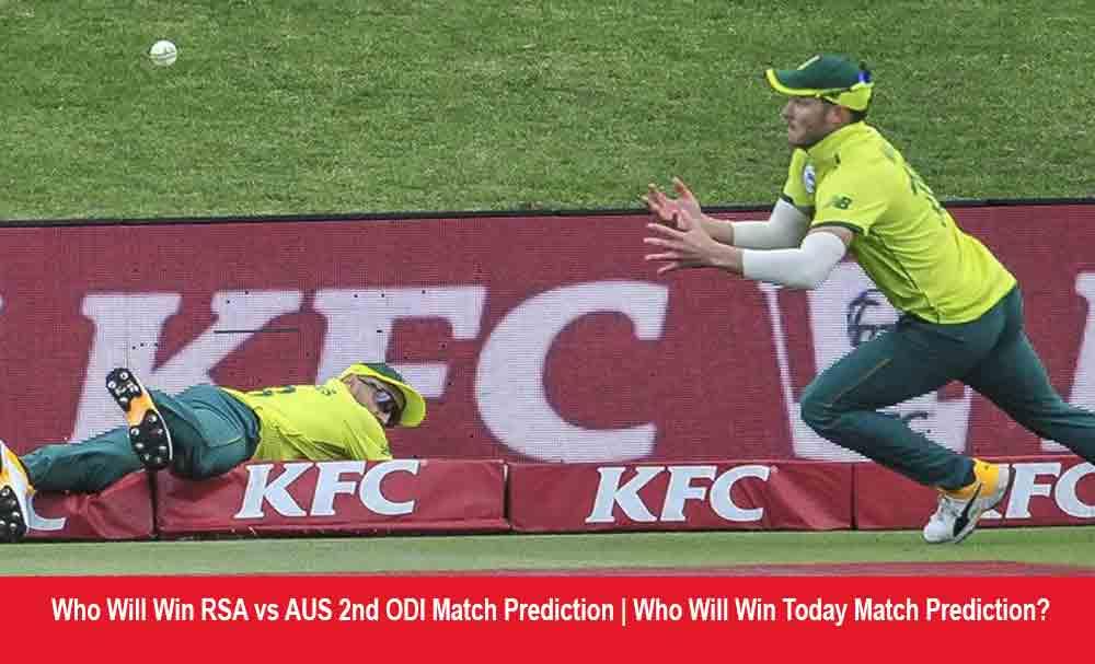 Who Will Win RSA vs AUS 2nd ODI Match Prediction | Who Will Win Today Match Prediction?