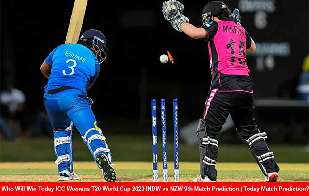 Who Will Win Today ICC Womens T20 World Cup 2020 INDW vs NZW 9th Match Prediction   Today Match Prediction?
