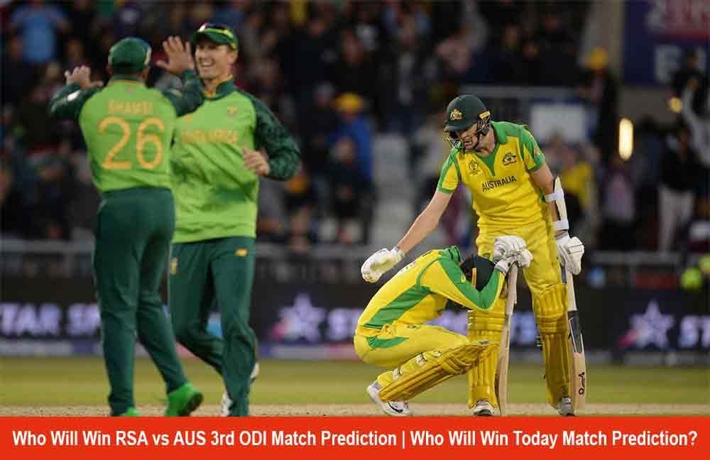 Who Will Win RSA vs AUS 3rd ODI Match Prediction | Who Will Win Today Match Prediction?