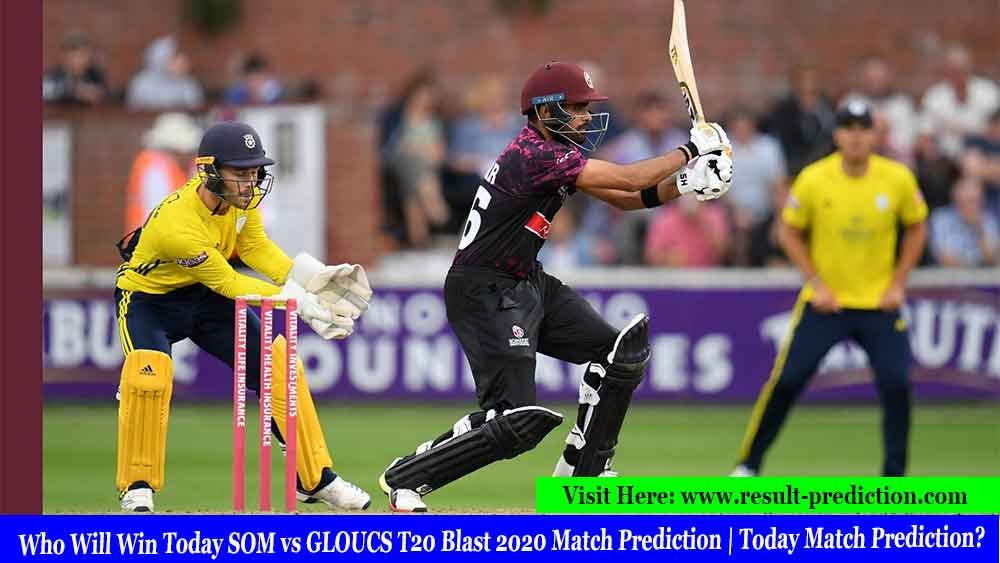 Who Will Win Today SOM vs GLOUCS T20 Blast 2020 Match Prediction | Today Match Prediction?