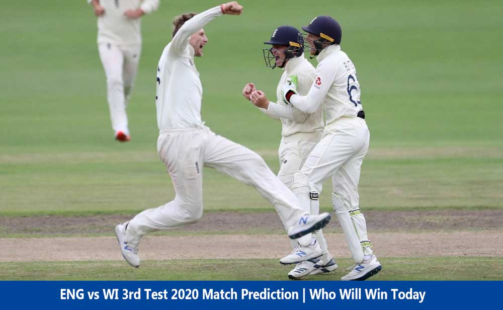 ENG vs WI 3rd Test 2020 Match Prediction | Who Will Win Today
