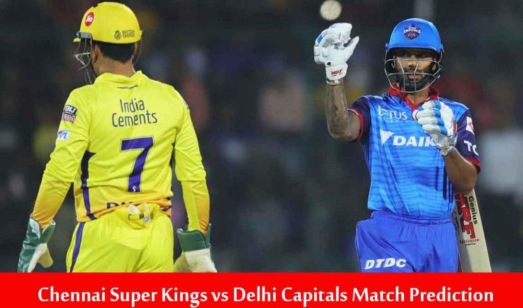 CSK vs DC IPL Match Prediction | CSK vs DC 7th IPL Match Prediction
