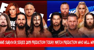 WWE Survivor Series 2019 Prediction | Today Match Prediction | Who Will Win