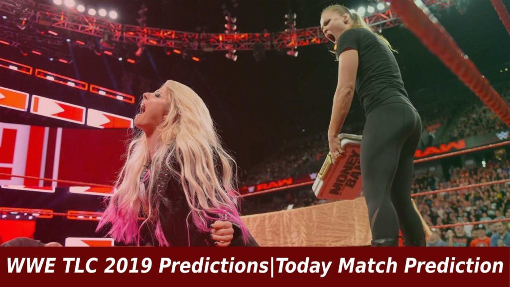 WWE TLC 2019 Predictions Today Match Prediction