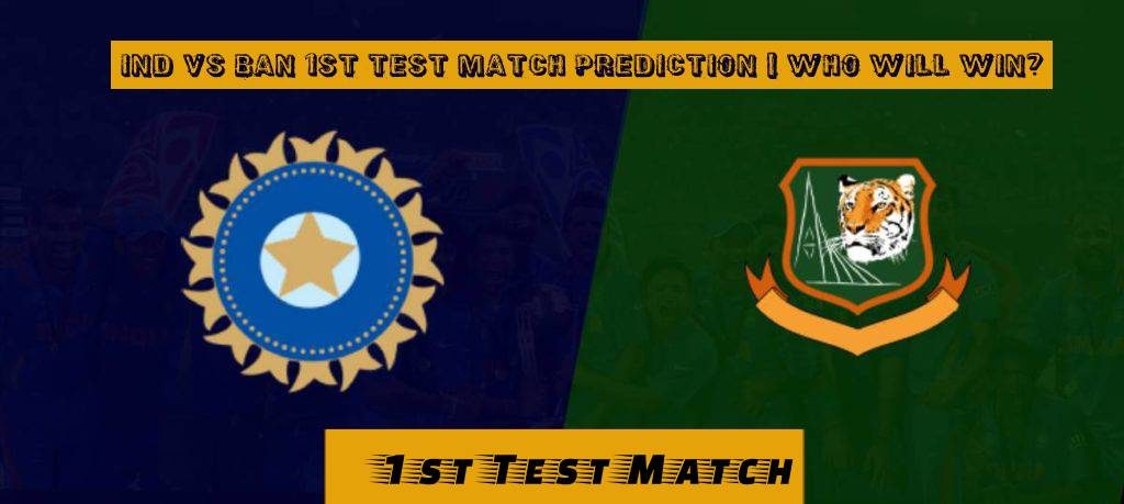 IND vs BAN 1st Test Match Prediction