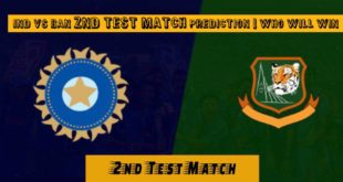 IND vs BAN 2nd Test Match Prediction | Who Will Win