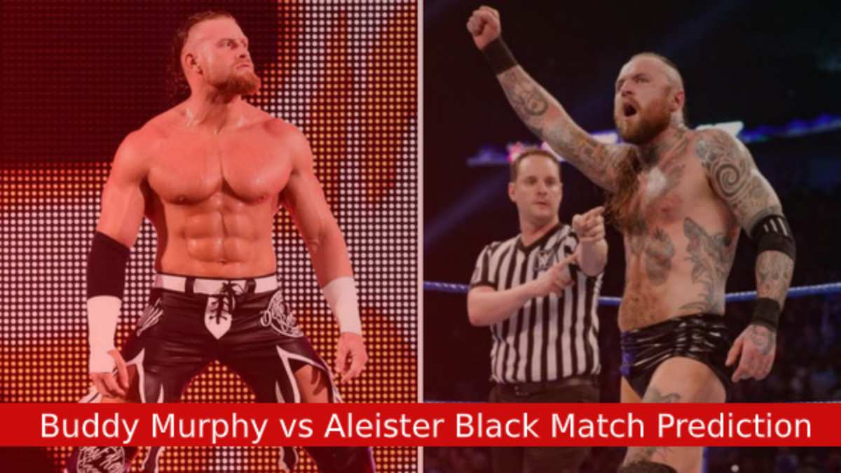 Buddy Murphy vs Aleister Black Match Prediction