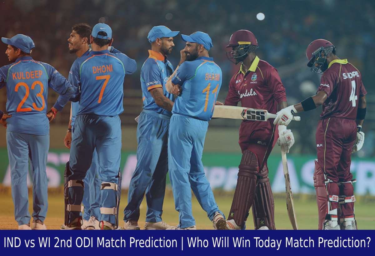 IND vs WI 2nd ODI Match Prediction Who Will Win Today Match Prediction