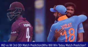 IND vs WI 3rd ODI Match PredictionWho Will Win Today Match Prediction