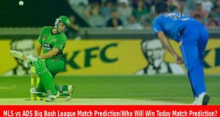 MLS vs ADS Big Bash League Match Prediction Who Will Win Today Match Prediction