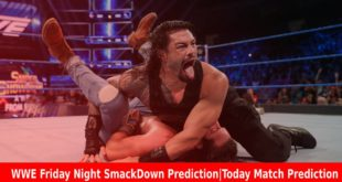 WWE Friday Night SmackDown PredictionToday Match Prediction