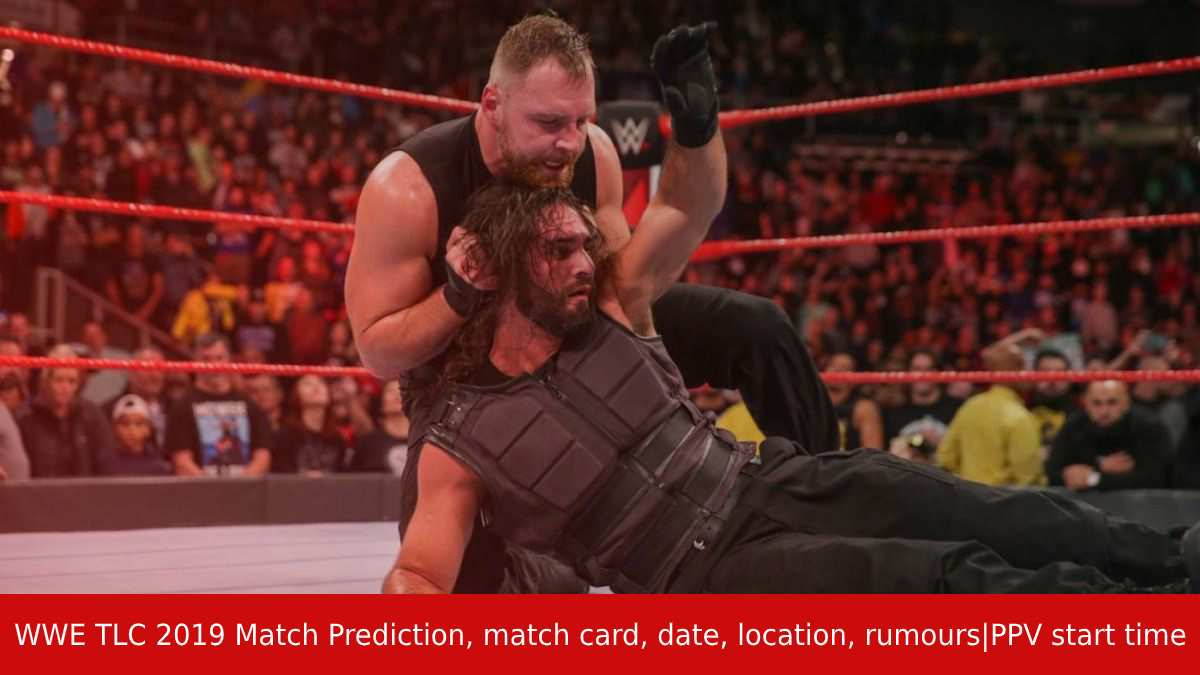 WWE TLC 2019 Match Prediction, match card, date, location, rumoursPPV start time