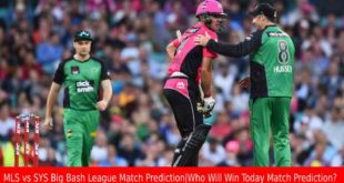 MLS vs SYS Big Bash League Match Prediction Who Will Win Today Match Prediction