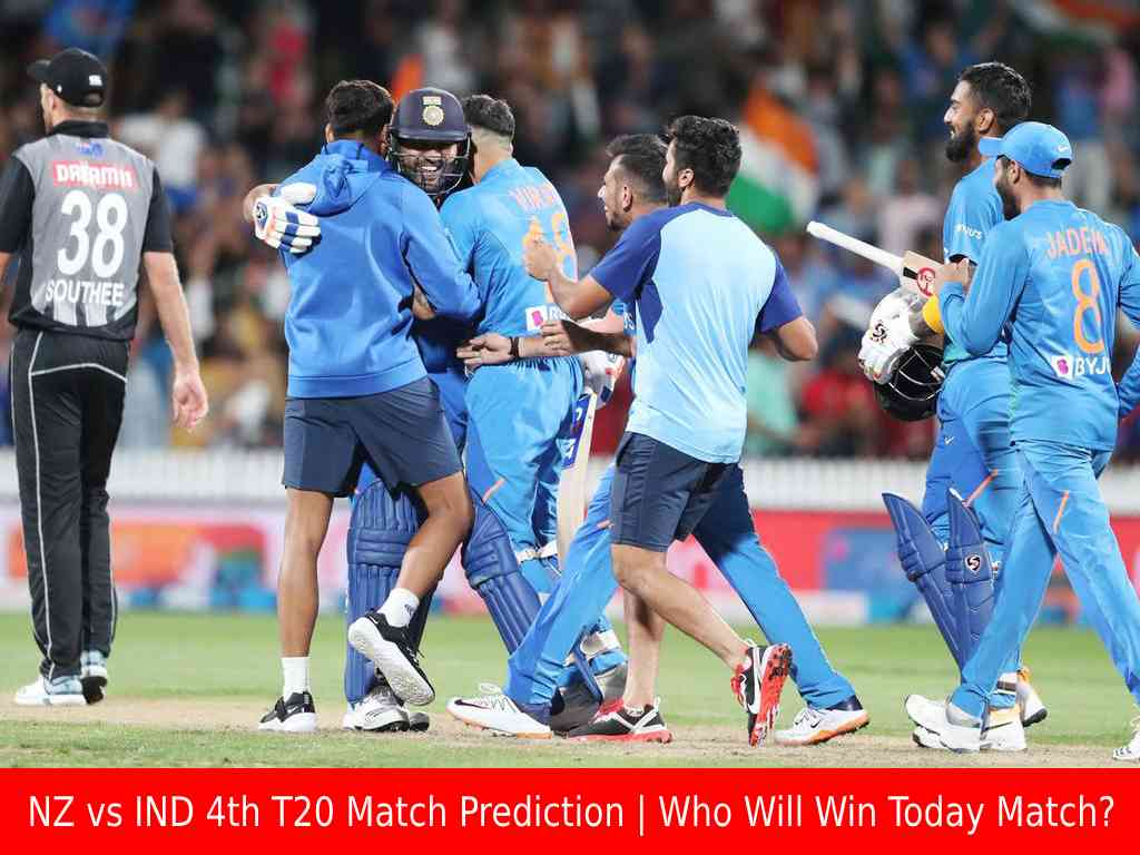 Who Will Win Today NZ vs IND 4th T20 Match|Today Match Prediction?