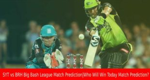 SYT vs BRH Big Bash League Match Prediction Who Will Win Today Match Prediction