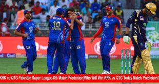 KRK vs QTG Pakistan Super League 6th Match Prediction|Who Will Win KRK vs QTG Today Match Prediction?