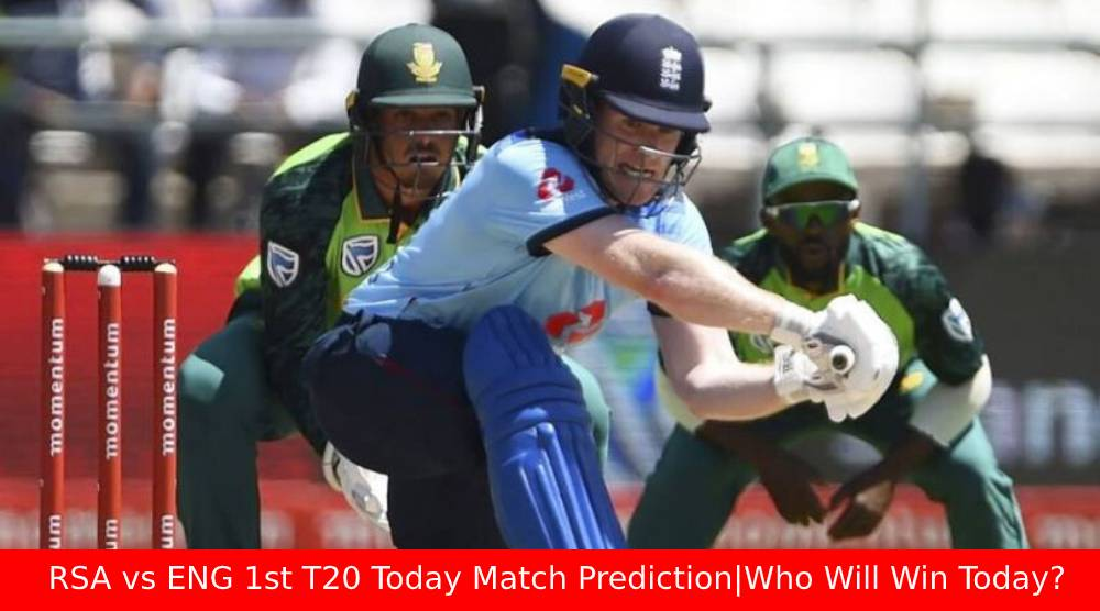 RSA vs ENG 1st T20 Today Match Prediction Who Will Win Today?