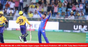 Who Will Win MS vs KRK Pakistan Super League 10th Match Prediction | MS vs KRK Today Match Prediction?