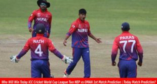 Who Will Win Today ICC Cricket World Cup League Two NEP vs OMAN 1st Match Prediction | Today Match Prediction?