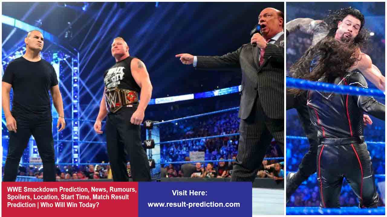 WWE Smackdown Prediction, News, Rumours, Spoilers, Location, Start Time, Match Result Prediction | Who Will Win Today?