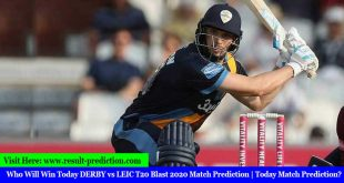Who Will Win Today DERBY vs LEIC T20 Blast 2020 Match Prediction | Today Match Prediction?