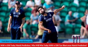 SOM vs ESS Today Match Prediction | Who Will Win Today SOM vs ESS T20 Blast 2020 Match Prediction?