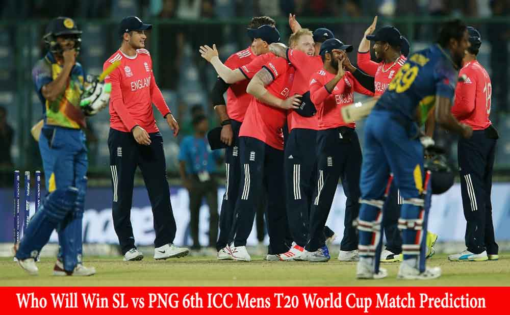 SL vs PNG 6th ICC Mens T20 World Cup Match Prediction