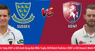KENT vs SUS Dream11 Match Prediction