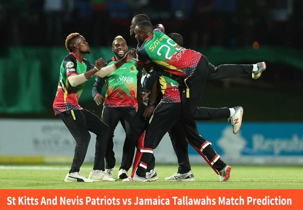 St Kitts And Nevis Patriots vs Jamaica Tallawahs Match Prediction | SNP vs JT Dream11 Match Prediction