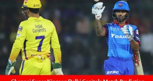 CSK vs DC IPL Match Prediction | CSK vs DC 7th IPL Match Prediction