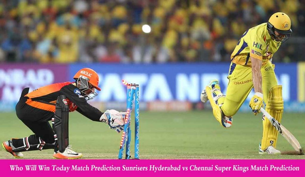 SRH vs CSK Match Prediction | SRH vs CSK, 29th Match 13 October 2020 Who Will Win