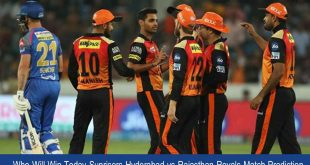 SRH vs RR Match Prediction | SRH vs RR 26th Match 11 October 2020 Who Will Win