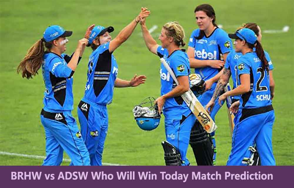 BRHW vs ADSW Who Will Win Today Match Prediction