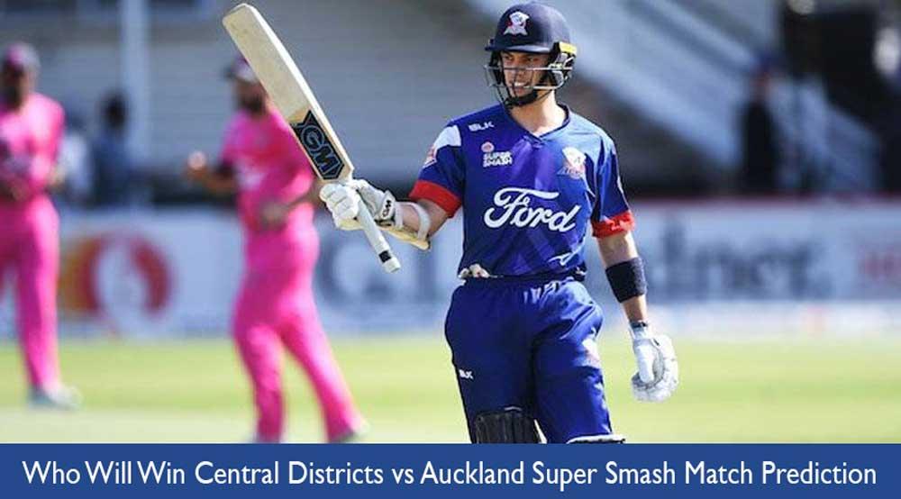 Central Districts vs Auckland Super Smash 6th Match Prediction