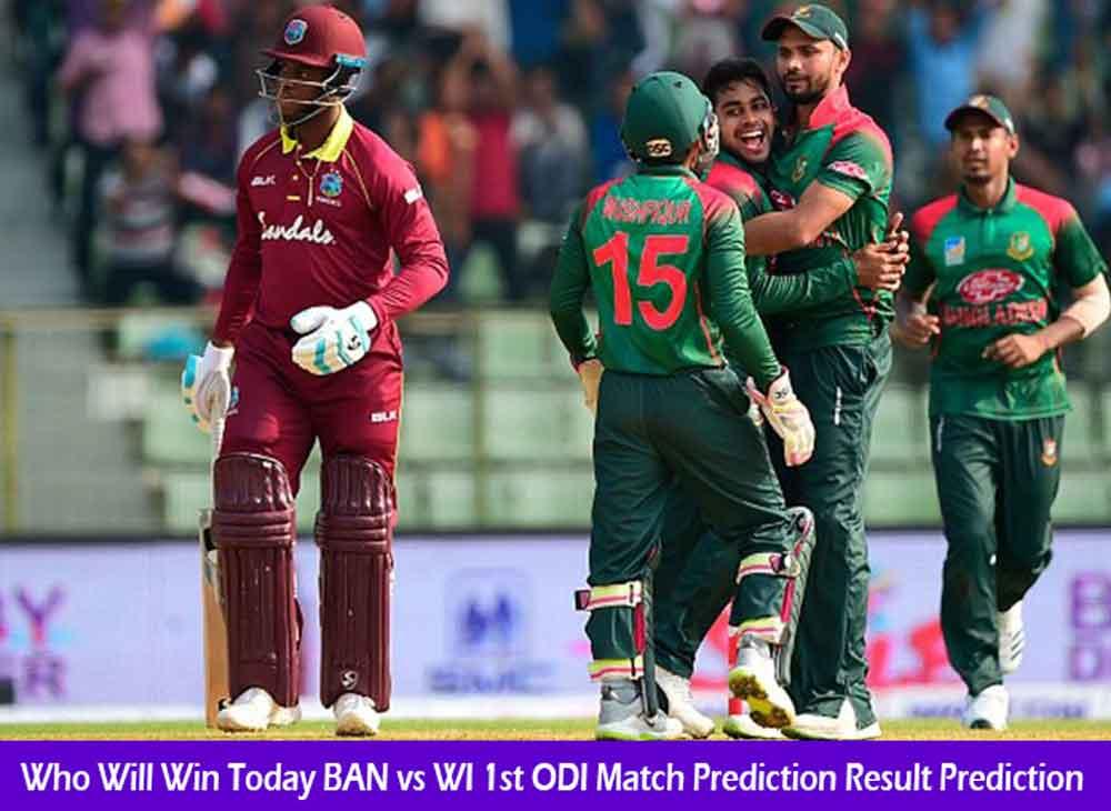 Who Will Win Today BAN vs WI 1st ODI Match Prediction