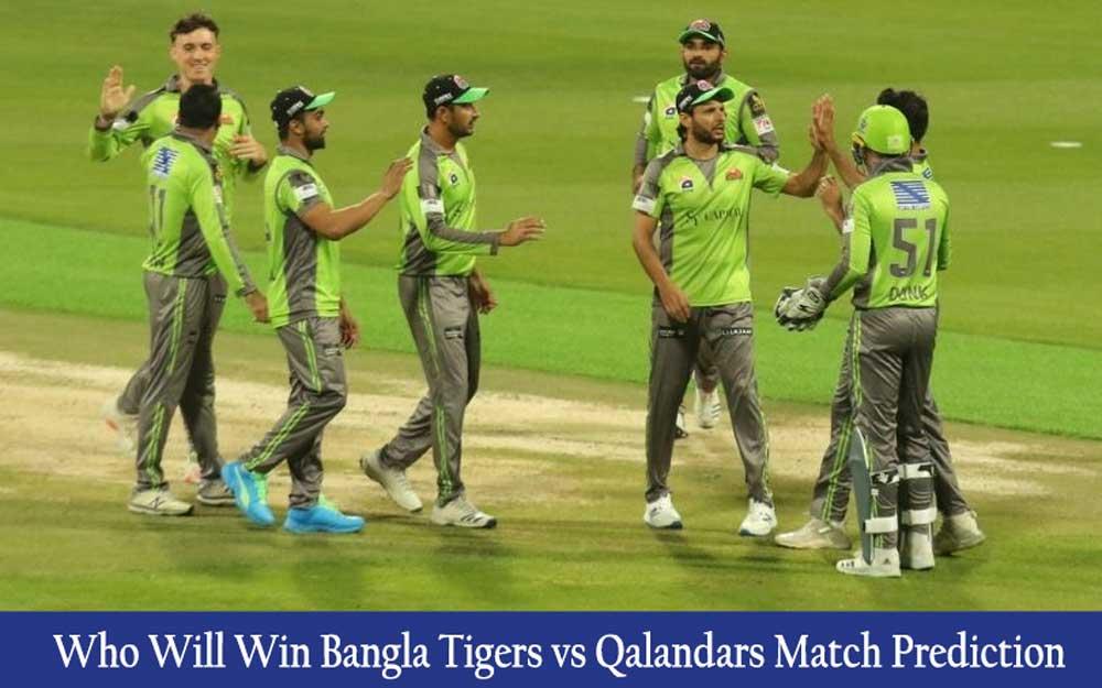 Bangla Tigers vs Qalandars T10 League Match Prediction