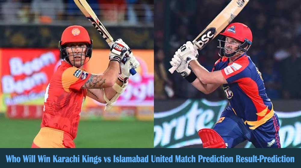 Karachi Kings vs Islamabad United Pakistan Super League Match Prediction