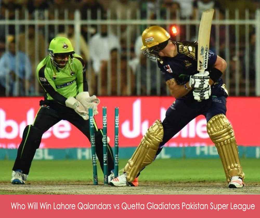 Lahore Qalandars vs Quetta Gladiators Pakistan Super League