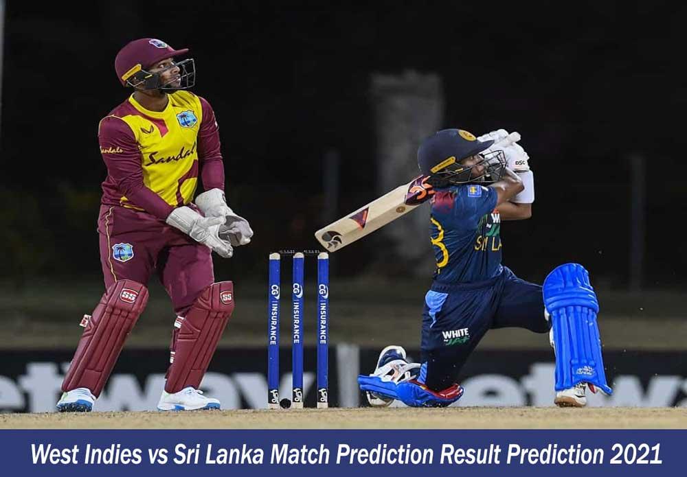 West Indies vs Sri Lanka 2nd T20 Match Prediction Result Prediction