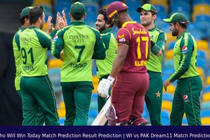 Who Will Win Today Match Prediction Result Prediction | WI vs PAK Dream11 Match Prediction