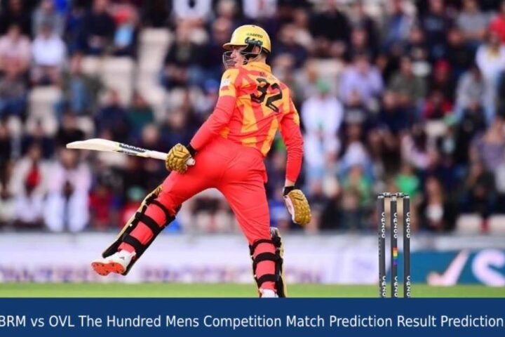 BRM vs OVL The Hundred Mens Competition Match Prediction Result Prediction