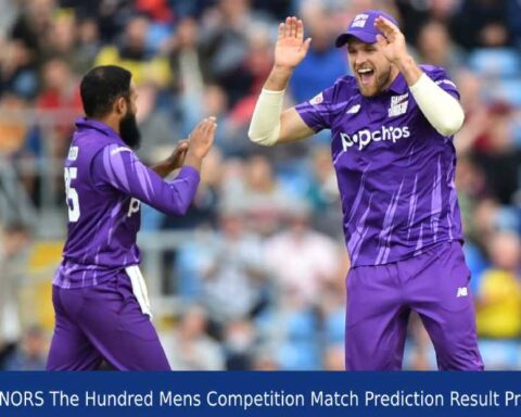 LDN vs NORS The Hundred Mens Competition Match Prediction Result Prediction