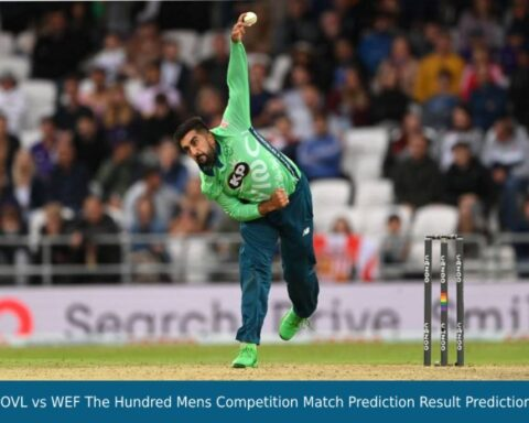 OVL vs WEF The Hundred Mens Competition Match Prediction Result Prediction