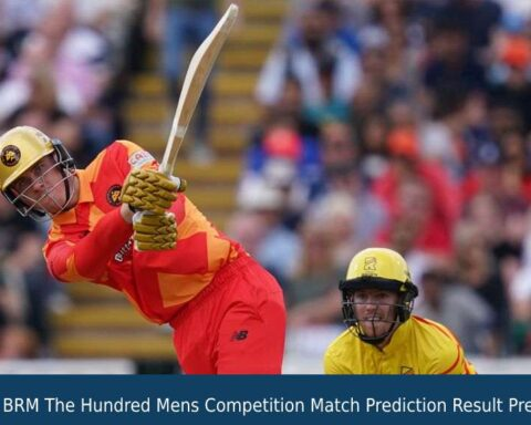 TRE vs BRM The Hundred Mens Competition Match Prediction Result Prediction