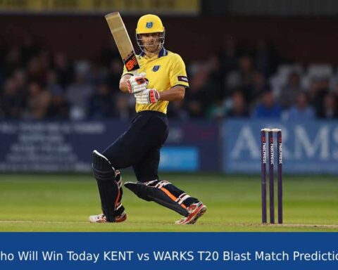 Who Will Win Today KENT vs WARKS T20 Blast 2021 Match Prediction